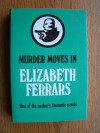 Murder Moves In - Elizabeth Ferrars