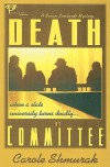 Death by Committee - Carole B. Shmurak