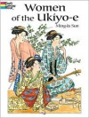 Women of Ukiyo-e Coloring Book - Ming-Ju Sun