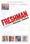 Freshman - Mike Gerber, Mike Gerber