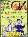 The Wonderful Wizard of Oz (Vintage illustrations by William Wallace Denslow) - L. Frank Baum;William Wallace Denslow