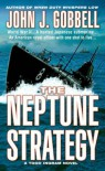The Neptune Strategy - John J. Gobbell