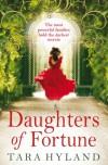 Daughters of Fortune - Tara Hyland