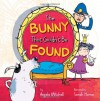 The Bunny That Couldnt Be Found... - Angela Mitchell