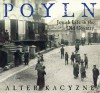 Poyln: Jewish Life in the Old Country - Alter Kacyzne