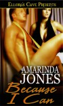 Because I Can - Amarinda Jones