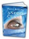 Andjeo cuvar - Paulo Koeljo