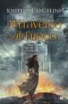 Attraverso il fuoco (Italian Edition) - Josephine Angelini