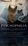 Psychophilia - Michelle Muckley