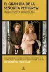 El gran día de la señorita Pettigrew - Winifred Watson