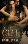 The Cut by Carol Lynne: Kings of Bedlam MC Series, Book One - Carol Lynne