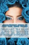 AQUA BLUE - Marian L. Thomas