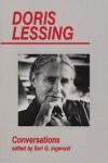 Doris Lessing: Conversations - Doris Lessing,  Earl G. Ingersoll (Editor)