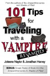 101 Tips for Traveling with a Vampire - Joleene Naylor