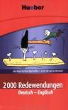 2000 Redewendungen Deutsch Englisch - Margret Beran