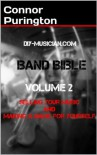DIY-Musician.com Band Bible Volume 2: Selling Your Music & Making A Name For Yourself - Connor Purington