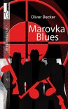Marovka Blues - Oliver Becker