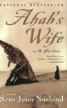 Ahab's Wife: Or, the Star-Gazer - Sena Jeter Naslund