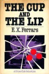 The Cup and the Lip - Elizabeth Ferrars