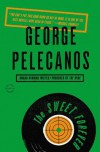 The Sweet Forever - George Pelecanos