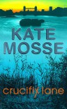 Crucifix Lane - Kate Mosse