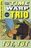 Tut Tut (Time Warp Trio #6) - Jon Scieszka, Lane Smith, Adam McCauley