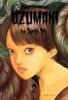 Uzumaki, Vol. 2 - Junji Ito