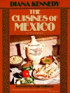 The Cuisines of Mexico - Diana Kennedy