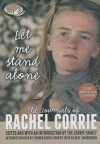 Let Me Stand Alone: The Journals of Rachel Corrie - Rachel Corrie, Tavia Gilbert