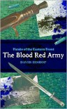 Blood Red Army: - David Bishop