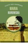 Księżyc nad Zakopanem - Nurowska Maria
