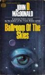 Ballroom of the Skies - John D. MacDonald