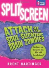 Double Feature: Attack of the Soul-Sucking Brain Zombies/Bride of the Soul-Sucking Brain Zombies - Brent Hartinger