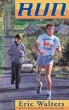 Run - Eric Walters