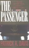 The Passenger - Patrick A. Davis
