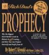 Rich Dad's Prophecy: Why the Biggest Stock Market Crash in History Is Still Coming...and How You Can Prepare Yourself and Profit from It! - Robert T. Kiyosaki, Jim Ward