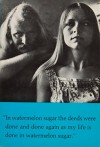 In Watermelon Sugar (paperback) - Richard Brautigan