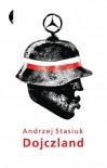 Dojczland - Stasiuk Andrzej