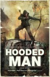 Hooded Man: An Omnibus of Post-Apocalyptic Novels - Paul Kane