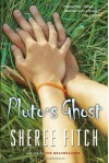 Pluto's Ghost - Sheree Fitch