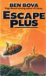 Escape Plus - Ben Bova