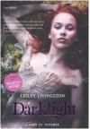 Darklight. Lampi di tenebre - Lesley Livingston