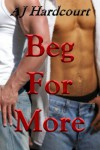 Beg For More - AJ Hardcourt