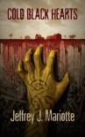 Cold Black Hearts - Jeffrey J. Mariotte