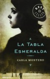 La tabla esmeralda (BEST SELLER) - Carla Montero