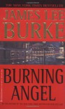 Burning Angel (Dave Robicheaux Mysteries) - James Lee Burke
