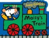 Maisy's Train - Lucy Cousins