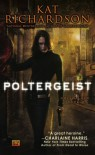 Poltergeist (Greywalker, Book 2) - Kat Richardson