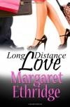 Long Distance Love - Margaret Ethridge