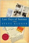 Last Days of Summer - Steve Kluger